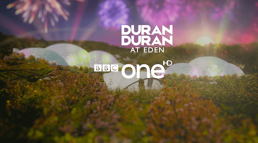 BBC – Duran Duran at the Eden Project